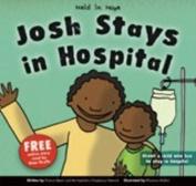 Josh Stays in Hospital