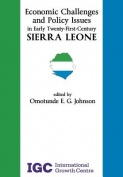 Economic Challenges and Policy Issues in Early Twenty-First-Century Sierra Leone