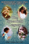 The Greenfield Legacy: A Novel