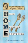 Marjorie Bligh's Hints On Managing Everything