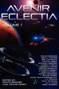Avenir Eclectia (Volume 1)