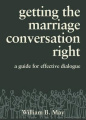 Getting the Marriage Conversation Right