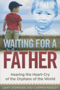 Waiting for a Father