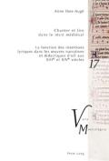 Chanter Et Lire Dans Le Recit Medieval [FRE]