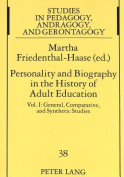 Personality and Biography: Proceedings of the Sixth International Conference on the History of Adult Education