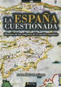 La Espana Cuestionada  [Spanish]