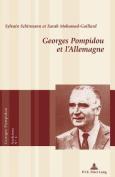 Georges Pompidou Et L Allemagne  [FRE]
