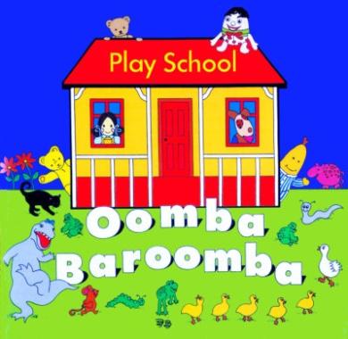 Play School: Oomba Baroomba (CD)