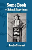 Some Book of Island Story-Isms