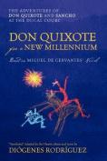 Don Quixote for a New Millennium