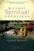 The First Spiritual Exercises