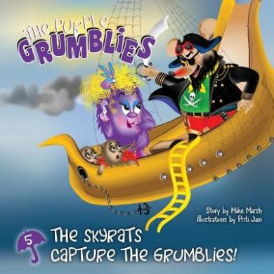 The Skyrats Capture the Grumblies!