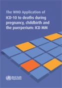 WHO Application of ICD-10 to Deaths During Pregnancy Childbirth and Puerperium [Audio]