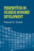 Perspectives on Nigeria's Economic Development Volume II