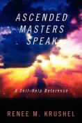 Ascended Masters Speak