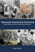 Diseased, Douched and Doctored