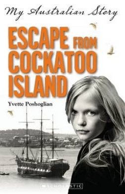 My Australian Story: Escape From Cockatoo Island