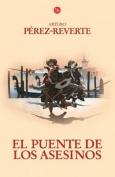 El Puente de los Asesinos = The Assassin's Bridge [Spanish]