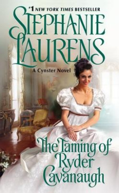 The Taming of Ryder Cavanaugh (Cynster Sisters Duo)