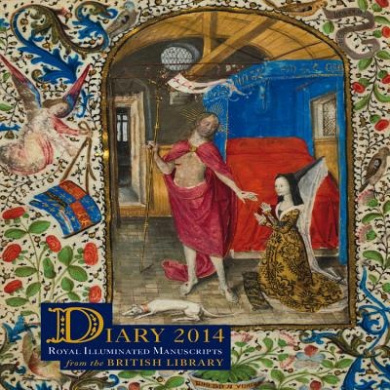 British Library Pocket Diary 2014: Royal Illuminated Manuscripts