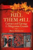 'Kill Them All'