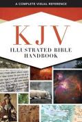 KJV Illustrated Bible Handbook