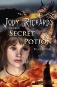 Jody Richards and the Secret Potion