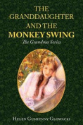 The Granddaughter and the Monkey Swing