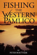 Fishing the Western Pamlico