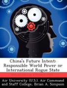 China's Future Intent