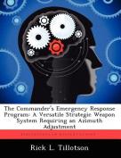 The Commander's Emergency Response Program