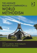 The Ashgate Research Companion to World Methodism