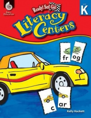 Ready! Set! Go! Literacy Centers, Level K