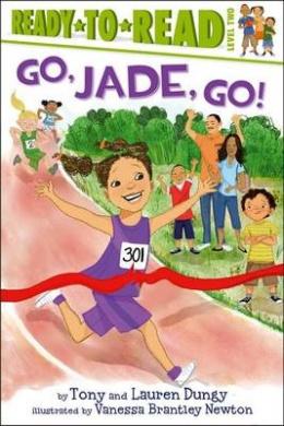 Go, Jade, Go! (Ready-To-Reads)