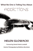 What No One Is Telling You about Addictions