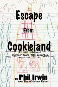 Escape from Cookieland