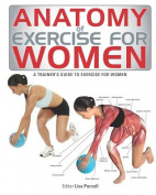Anatomy of Exercise for Women