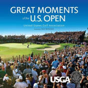 Great Moments of the  U.S. Open