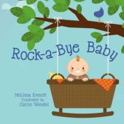 Rock-a-Bye Baby (Nursery Rhymes) [Board book]