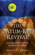 The Atum-Re Revival