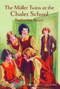 The Muller Twins at the Chalet School