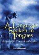 A Language Spoken in Tongues