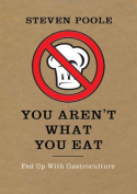 You Aren't What You Eat