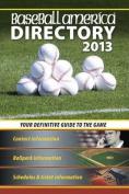 Baseball America 2013 Directory