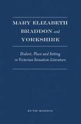 Mary Elizabeth Braddon and Yorkshire