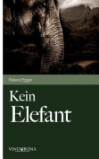 Kein Elefant
