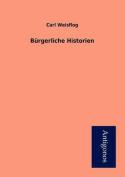 Burgerliche Historien [GER]