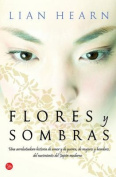Flores y Sombras = Blossoms and Shadows [Spanish]