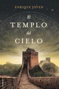 El Templo del Cielo = The Temple of Heaven [Spanish]