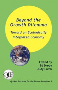 Beyond the Growth Dilemma